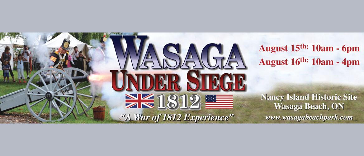 Wasaga Under Siege 2015, Nancy Island Historic Park, Wasaga Beach, Ontario